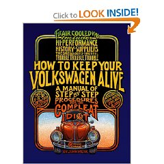 Show details of How to Keep Your Volkswagen Alive 19 Ed: A Manual of Step-by-Step Procedures for the Compleat Idiot (Paperback).